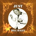 Bill Haley - Just bill haley