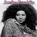 Aretha Franklin - Over the rainbow