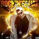 Rockin' Squat - Intestable