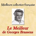 Georges Brassens - Meilleure collection française: le meilleur de georges brassens