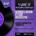 Georges Jouvin - Georges jouvin et sa trompette (mono version)