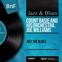 Count Basie / Joe Williams - Just the blues (mono version)