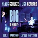 Klaus Schulze / Lisa Gerrard - Big in europe, vol. 1 (live 2009 warsaw)