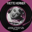 Yvette Horner - Princesse accordéon (succès français de légendes)