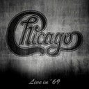 Chicago - Live in '69