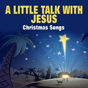 Benny Goodman / Billie Holiday / Django Reinhardt / Doris Day / Erskine Hawkins / Gene Autry / Judy Garland / Mario Lanza / The Four Knights - A little talk with jesus christmas songs