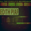 Édith Piaf - All the complete recordings