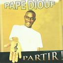 Pape Diouf - Partir !
