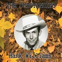 Hank Williams - The outstanding hank williams