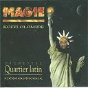 Koffi Olomidé - Magie (feat. quartier latin)