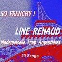 Line Renaud - So frenchy ! (mademoiselle from armentières - 20 songs)