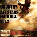New Tribute Kings - Country allstars - faith hill tribute hits, vol. 2