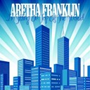 Aretha Franklin - I'm sitting on top of the world