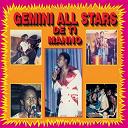 Gemini All Stars / Ti Manno - L'argent