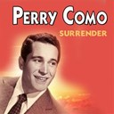 Perry Como - Surrender