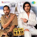 Adnan Sami, Merriene, Nimosa / Bappi Lahiri, Merriene, Nisha / Kunal Ganjawala, Harshdeep / Shaan / Shekhar / Shekhar Ravjiani / Sunidhi Chauhan / Vishal - Taxi no. 9211 (original motion picture soundtrack)