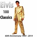 "Elvis Presley ""The King"" - 100 classics (60th anniversary) (1954 - 2014)"