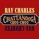 Ray Charles - Chattanooga choo-choo