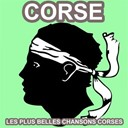 Antoine Ciosi / Charles Rocchi / Jean Casi / Jean Tavera / Louis Savelli / Lucien Bocognano / Maryse Nicolaï / Petru Guelfucci / Rudo Cardi / Tony Toga - Corse (les plus belles chansons corses)