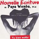 Papa Wemba - Ya biso moko (nouvelle écriture)