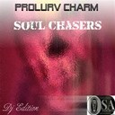 Prolurv Charm - Soul chasers (dj edition)