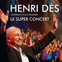 Henri Dès - Le super concert - montreux 21 & 22 décembre