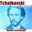 Herbert Von Karajan / The London Symphony Orchestra - Tchaikovsky: casse-noisette, suite