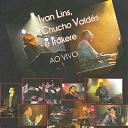 """Ivan Lins / Jesus """"Chucho"""" Valdés - Ivan lins, chucho valdés e irakere (ao vivo em cuba)"""