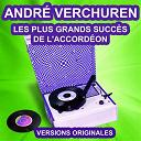 André Verchuren - Accordéon en fête (les plus grands succès de l'accordéon)