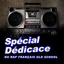 4 My People / Big Ali / Cheikha Rimitti / Double H / Fonky Family / Fuck Dat / La Caution / La Mafia K'1 Fry / Lalcko / Less Du Neuf / Nouvelle Donne / Section Fu / Tandem / Taïro / Ttc - Spécial dédicace au rap francais old school, vol. 19 (compilation)