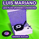 Luis Mariano - Luis mariano chante ses grands succès (les plus grandes chansons de l'époque)