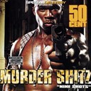 50 Cent - Murder shitz (nine shots)