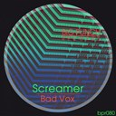 Screamer - Bad vox