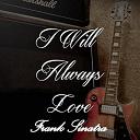 Frank Sinatra - I will always love frank sinatra, vol. 2