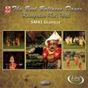 Smki Gianyar - The best balinese dance, vol. 13