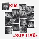 Kim - Ballads