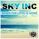 Sky Inc. - When the love is gone