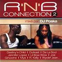 Blaque / Chanté Moore / De La Soul / Destiny's Child / Dj Poska / Funky Maestro / Ginuwine / Jagged Edge / Jennifer Lopez / Joe / Jon B / Kandi / Kelly Price / Lil Bow Wow / Mary Mary / Mya / Nas / Outkast / Qb Finest / R. Kelly / Rhona / Toni Braxton / Wyclef Jean - R'n'b connection, vol. 2