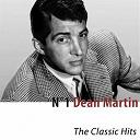 Dean Martin - N°1 dean martin (the classic hits)