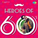 Asha Bhosle / Kishore Kumar / Manna Dey / Mohammed Rafi / Mukesh - Heroes of 60's