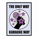 The Karaoke Universe - The only way is karaoke, vol. 29