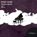 Matias Carafa - Wild piano (remixes)