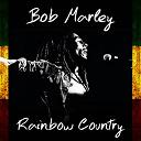 Bob Marley - Rainbow country