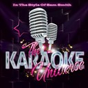 The Karaoke Universe - The karaoke universe in the style of sam smith