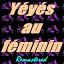 Frankie Jordan, Sylvie Vartan / Françoise Hardy / Isabelle Aubret / Petula Clark / Sheila / Sylvie Vartan - Yéyés au féminin (remastered)