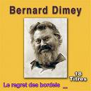 Bernard Dimey - Le regret des bordels