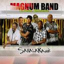 Magnum Band - Sakalakawè (la seule différence)