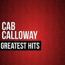 Cab Calloway - Cab calloway greatest hits