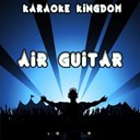 Karaoke Kingdom - Air guitar (karaoke version) (originally performed by mcbusted)
