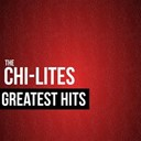 The Chi-Lites - The chi-lites greatest hits